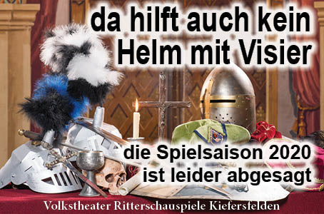 Volstheater ritterschauspiele Kiefersfelden 2020